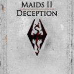 Maids II: Deception Skyrim legendary Edition скачать
